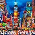 Broadway Serenade at Ray Evans Seneca Theater