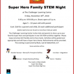 Super Hero Family STEM Night at The Challenger Learning Center