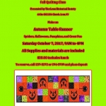 Leon Halloween Table Runner Fall Quilting Class