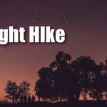 Night Hike at Allegany State Park