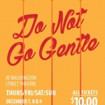 "Olean Theatre Workshop presents ""Do Not Go Gentle"""
