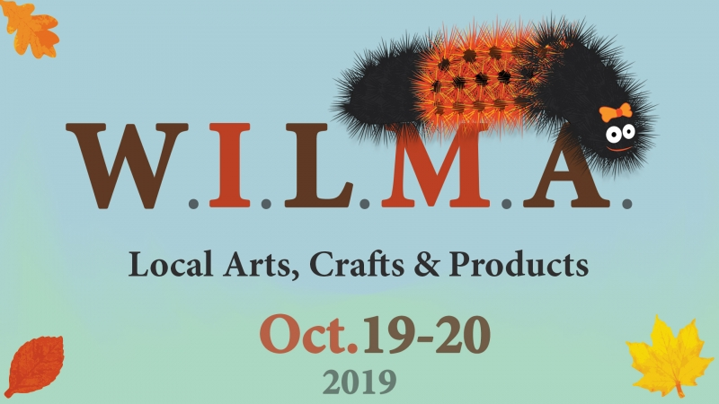 W.I.L.M.A. Local Arts, Crafts & Products - Oct.19-20, 2019