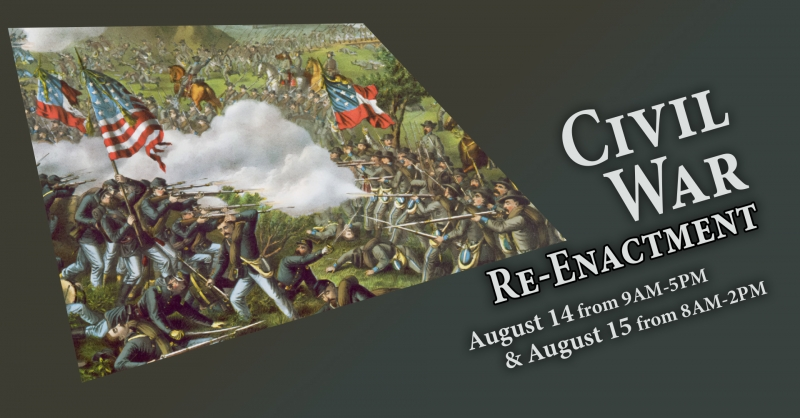 Civil War Re-Enactment in Hinsdale, NY from August 14-15, 2021