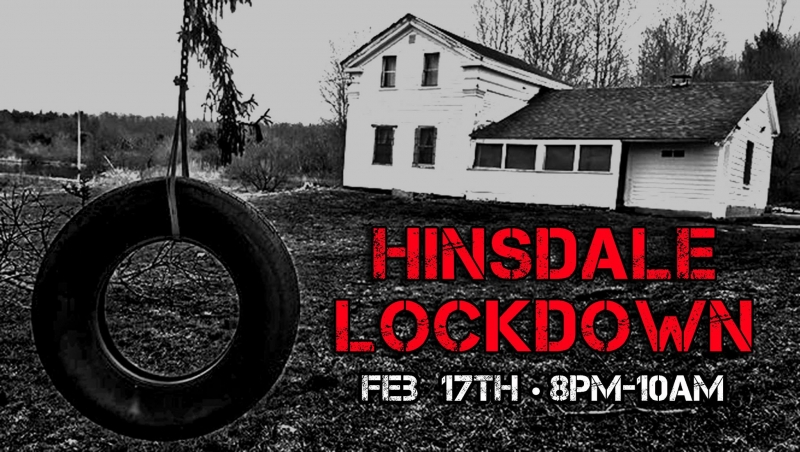 Overnight Lockdown at the Hinsdale House
