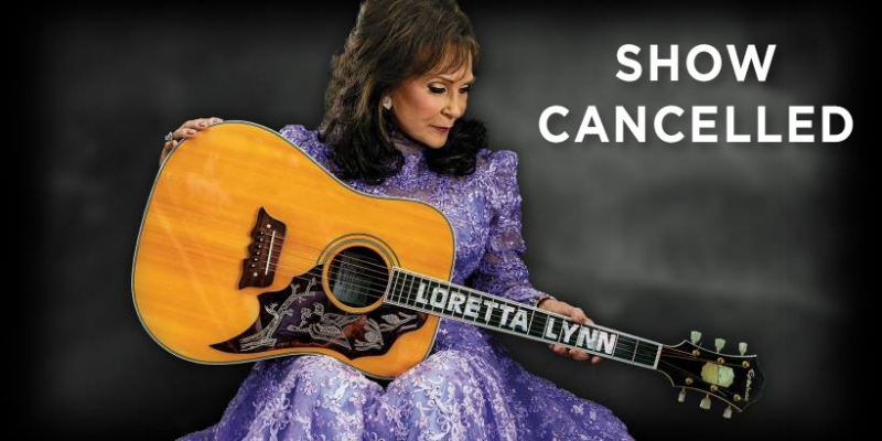 Loretta Lynn Cancelled