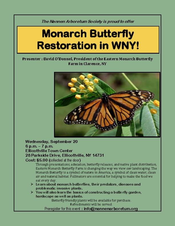 Monarch Butterfly Restoration at Nannen Arboretum
