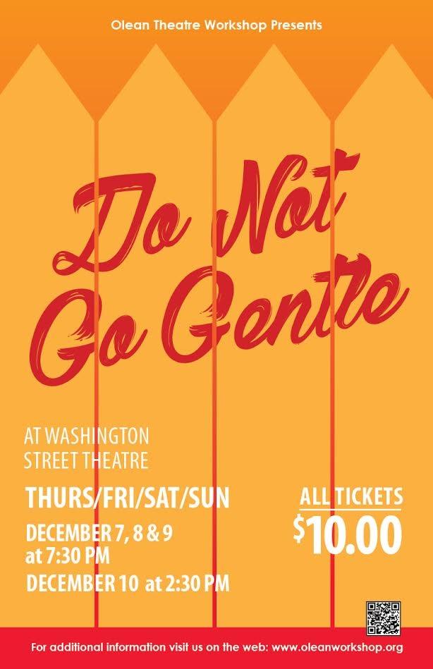 """Olean Theatre Workshop presents """"Do Not Go Gentle"""""""