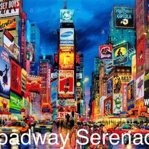 Broadway Serenade at Ray Evans Seneca Theater