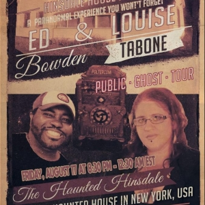 Ed and Louise Ghost Hunt at the Hinsdale House