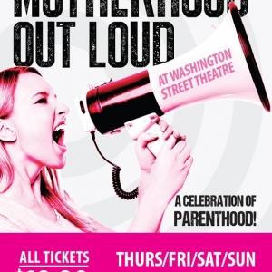 Olean Theatre Workshop presents Motherhood Out Loud