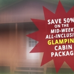 Mid-Week All-Inclusive Glamping Cabin Package