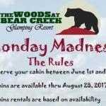 Monday Madness at The Woods at Bear Creek