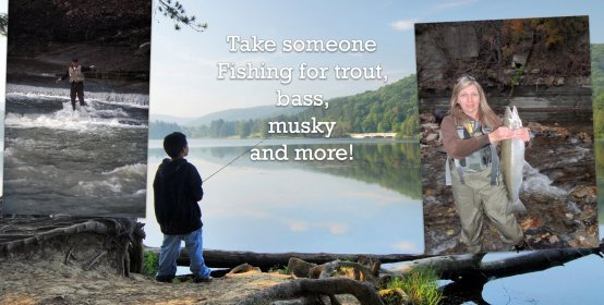 Take someone Fishing