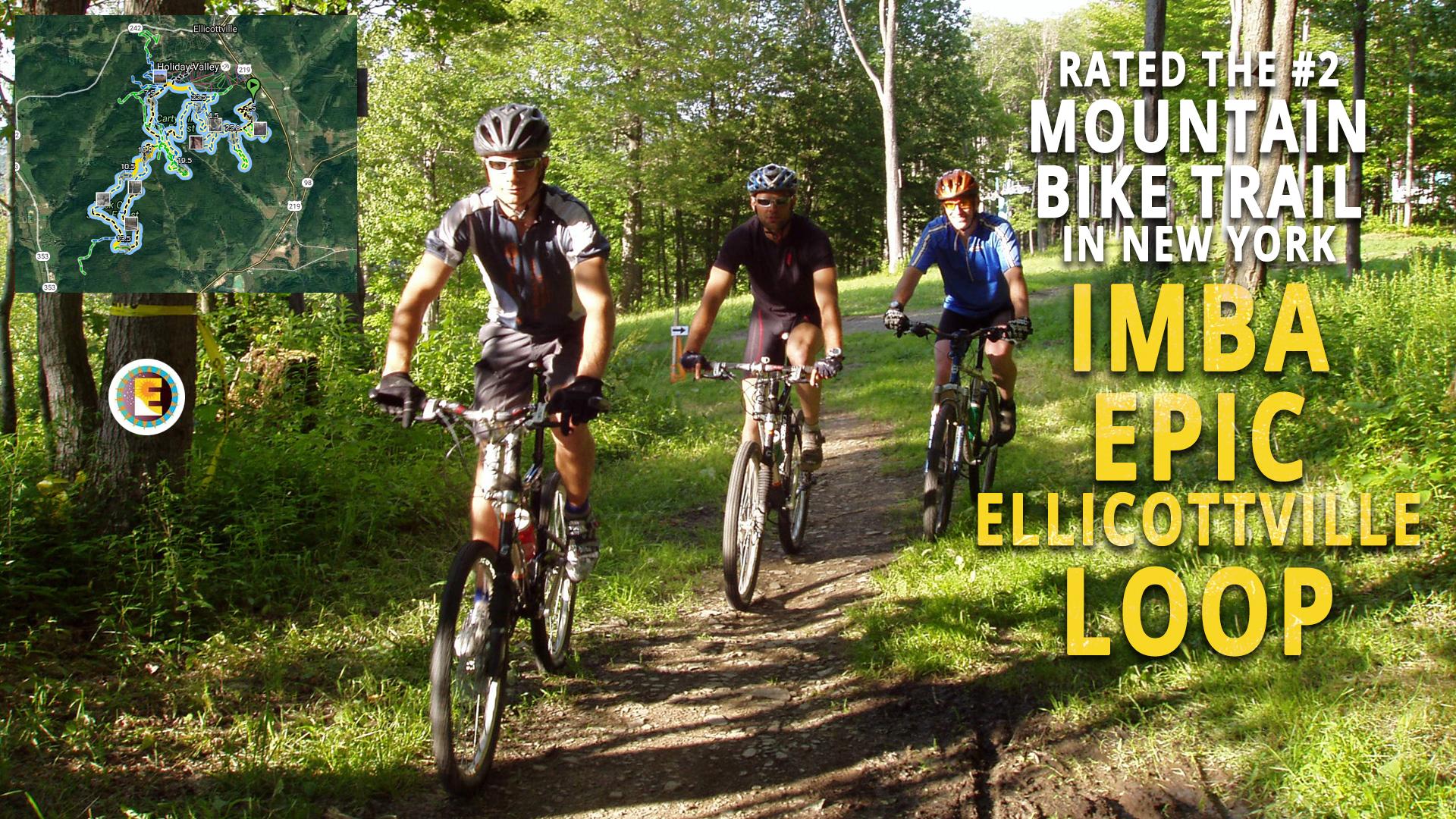 IMBA Epic Ellicottville Loop