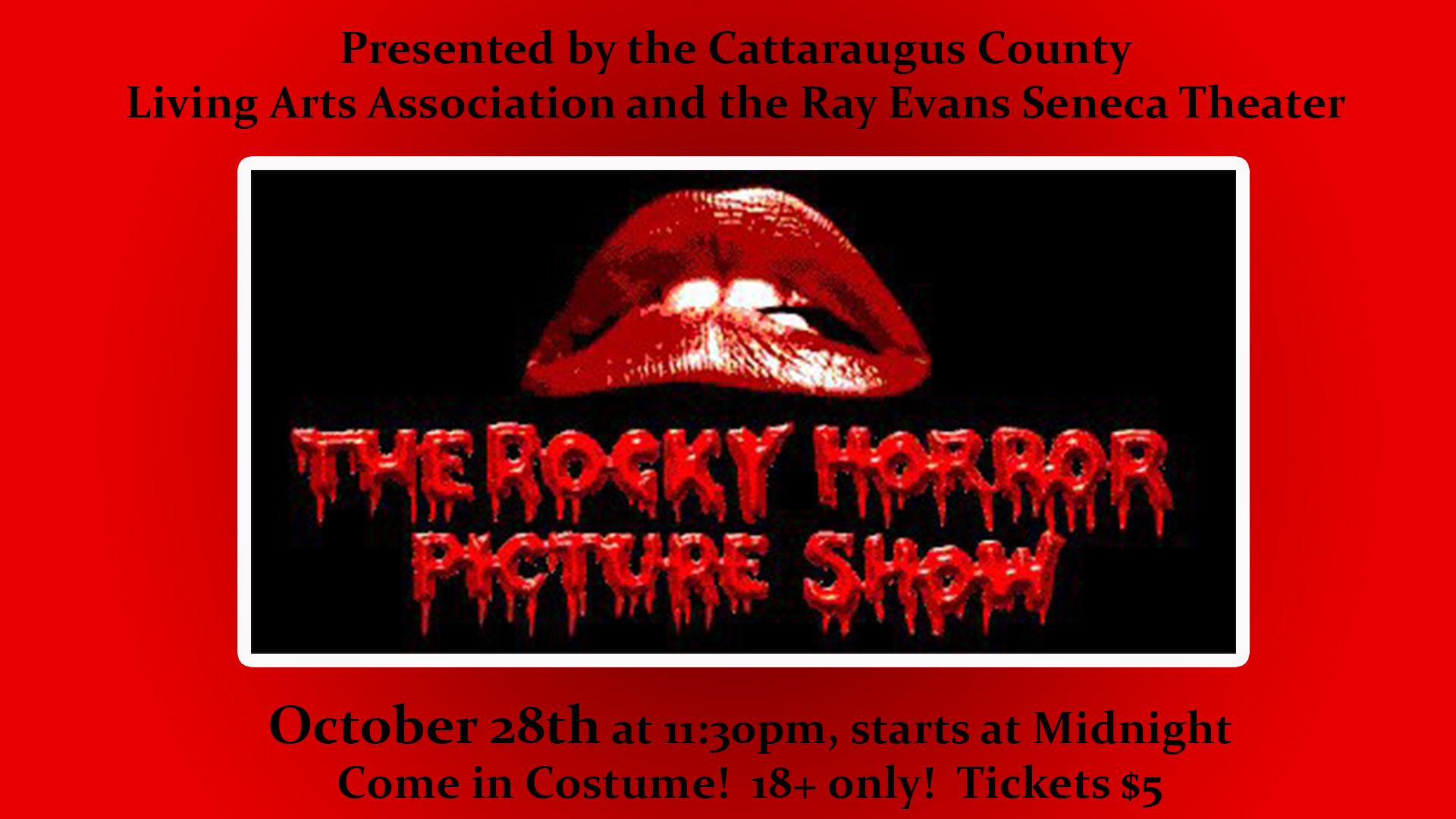 Rocky Horror Picture Show at Ray Evans