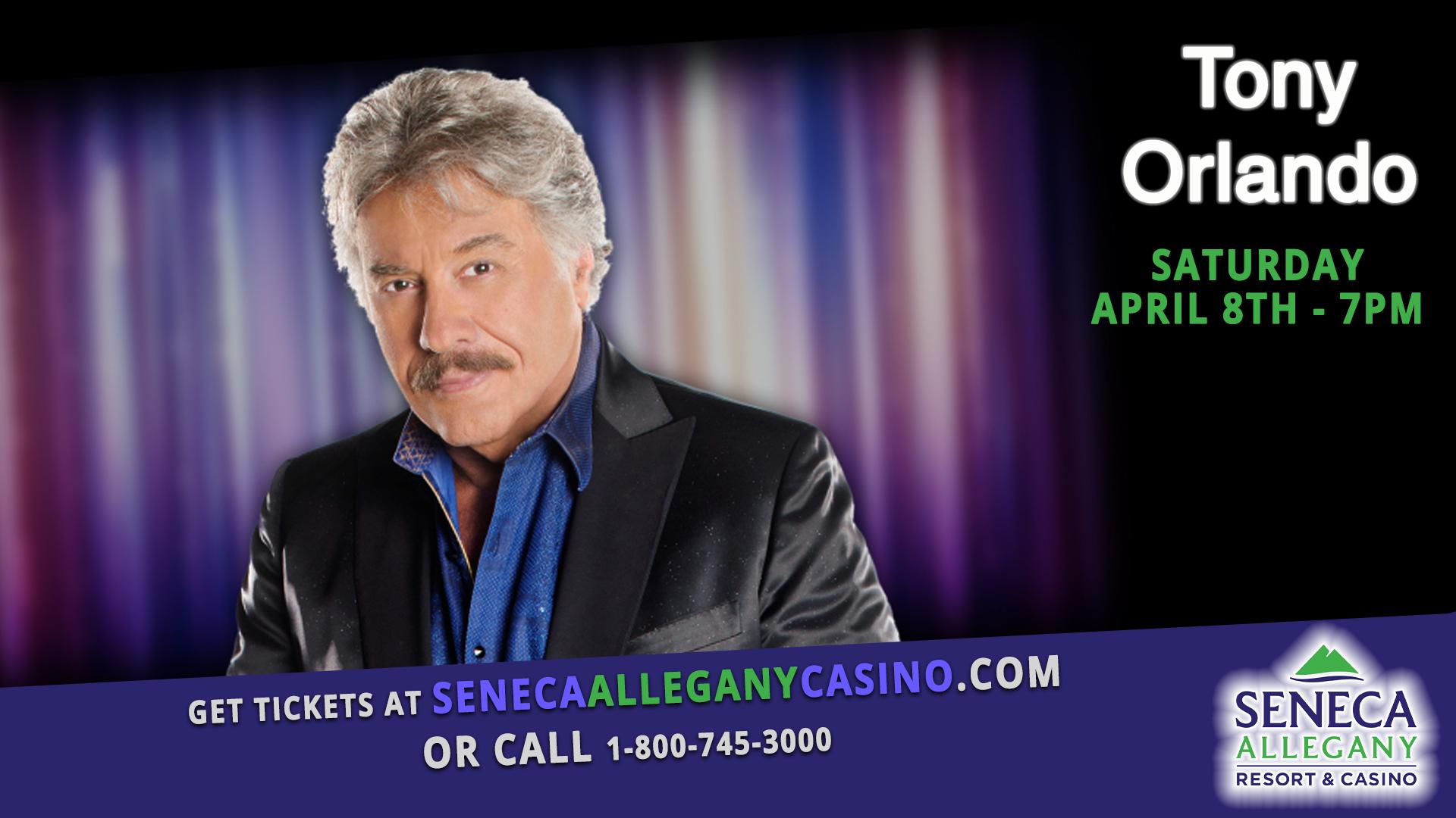 Tony Orlando at Seneca Allegany Casino