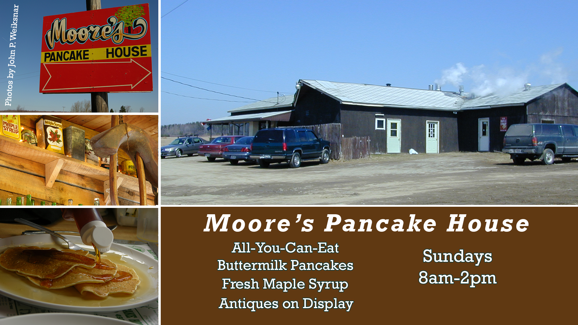 Moore's Maple Shack and Pancake House open 2018