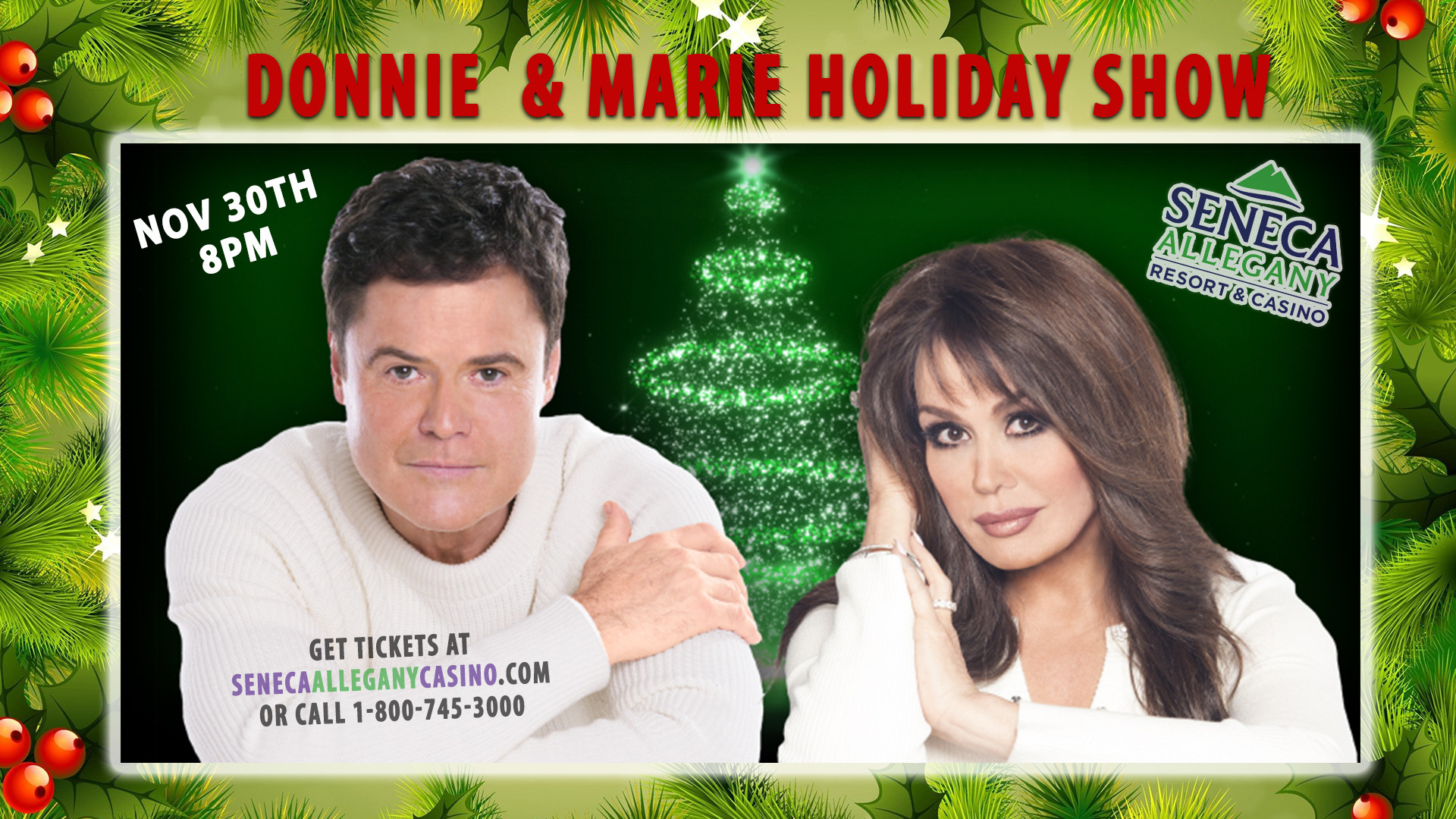 Donnie and Marie's Holiday Show at Seneca Allegany Casino