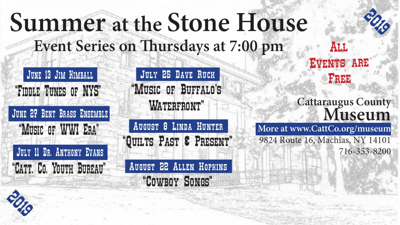 2019 Summer at the Stone House Museum Series