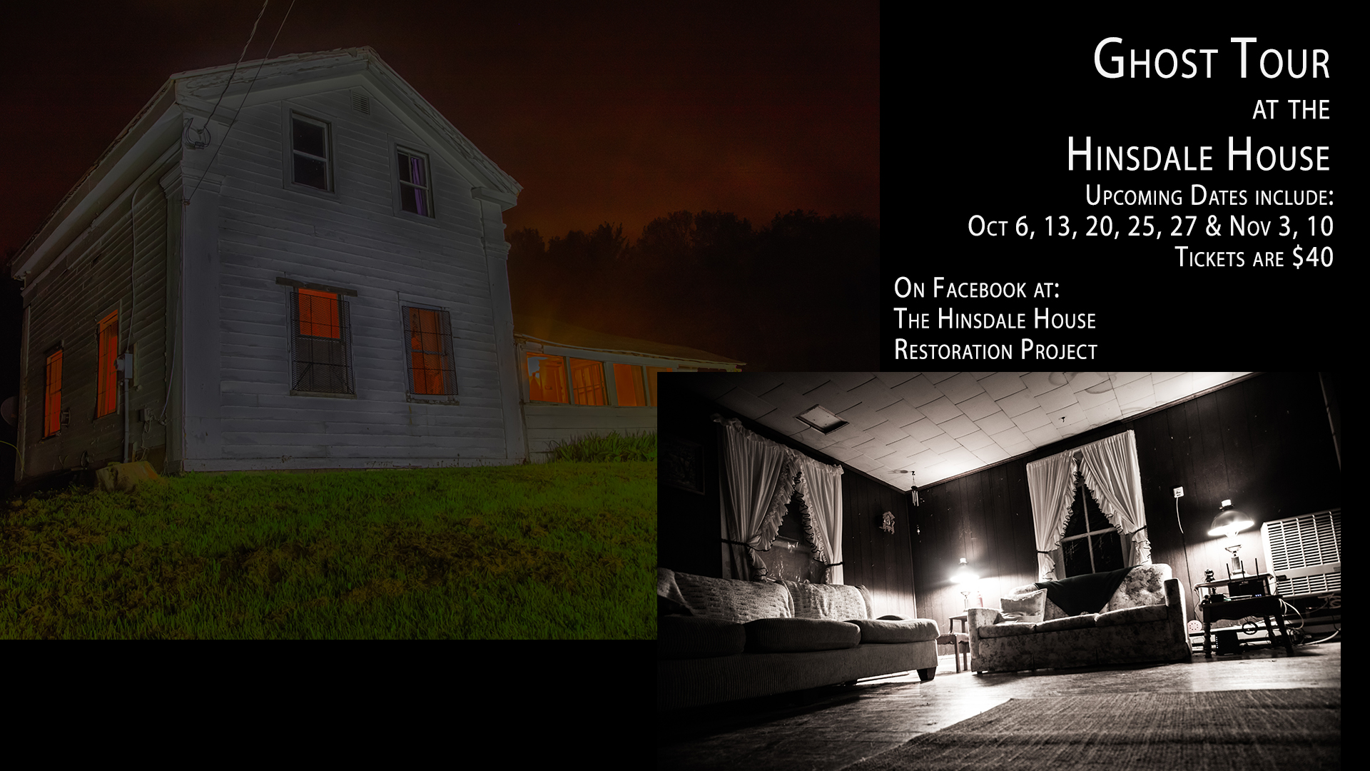 Dates of Public Ghost Tours at the Haunted Hinsdale House